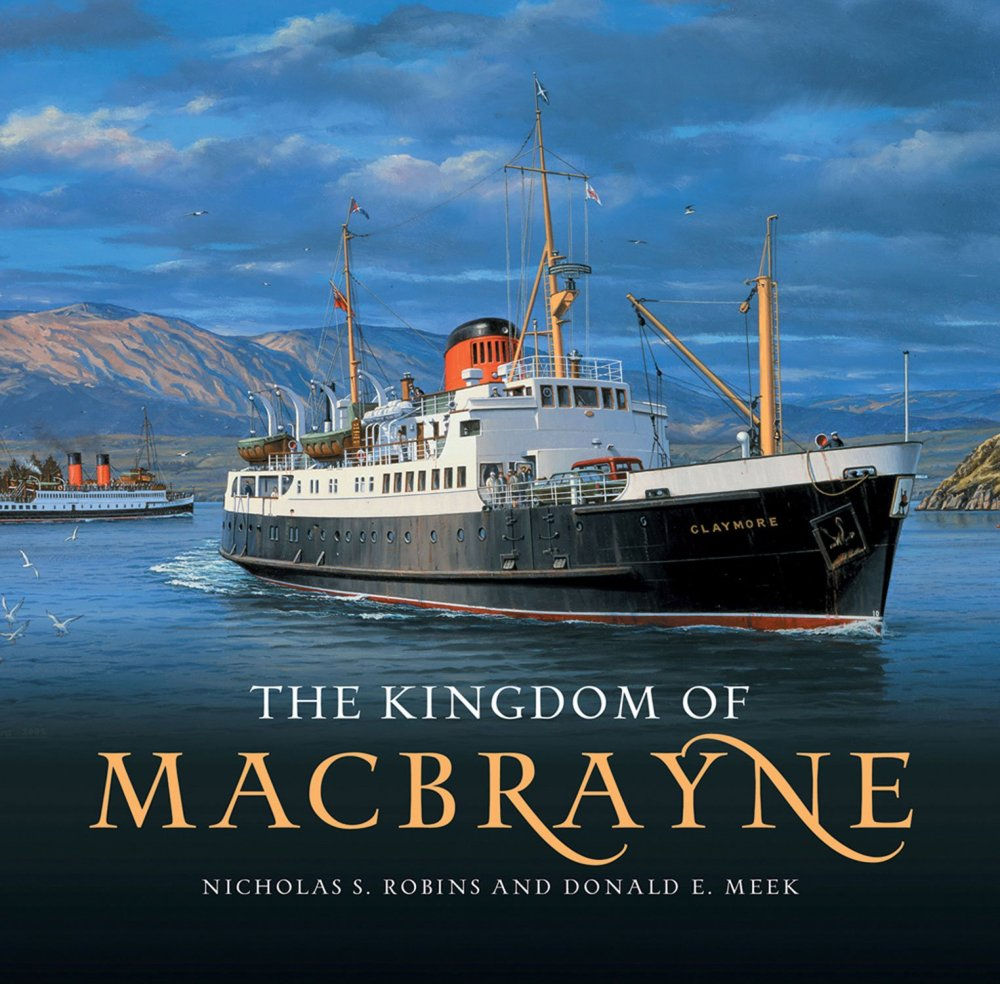 The Kingdom of MacBrayne by Donald Meek and Nicolas Robins