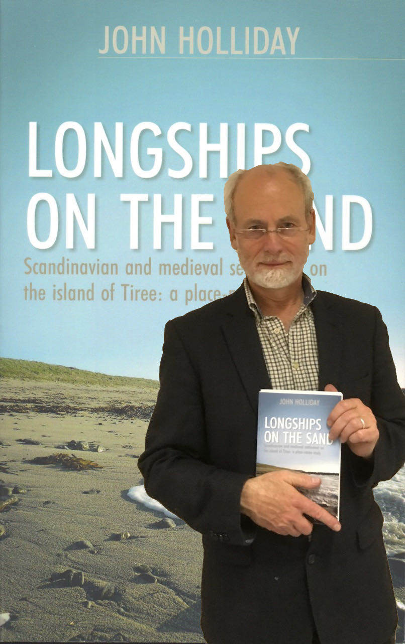 Doctor John Holliday and his book 'Longships On The Sand'